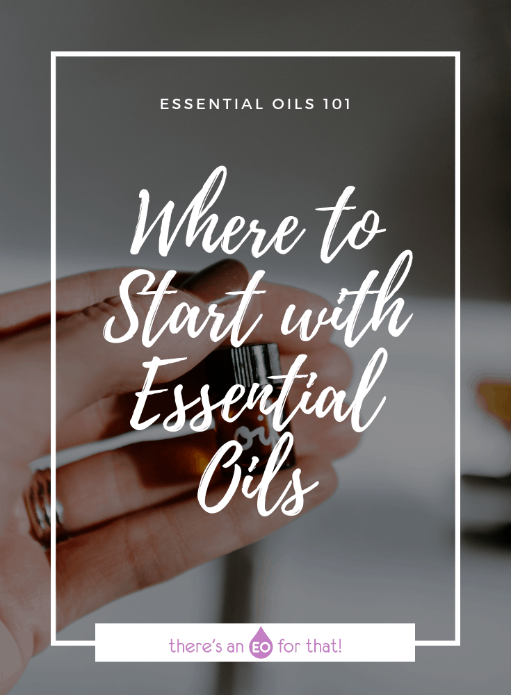 Where to Begin with Essential Oils