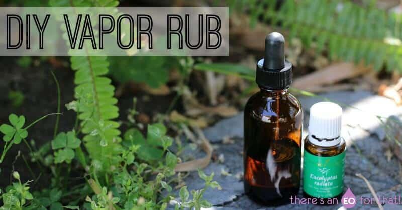 DIY Vapor Rub recipe using essential oils