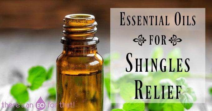 Essential Oils for Shingles Relief