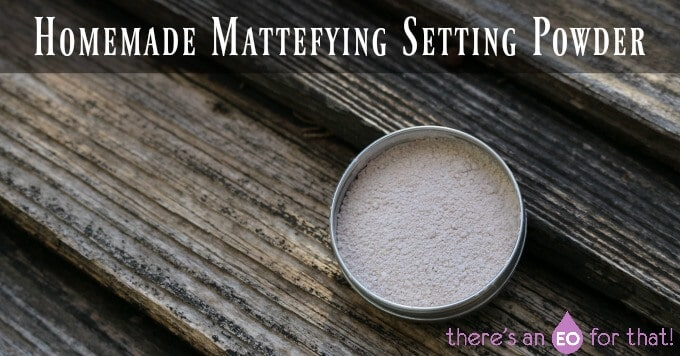 Homemade Mattefying Setting Powder