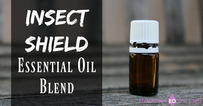 Insect Shield Essential Oil Blend