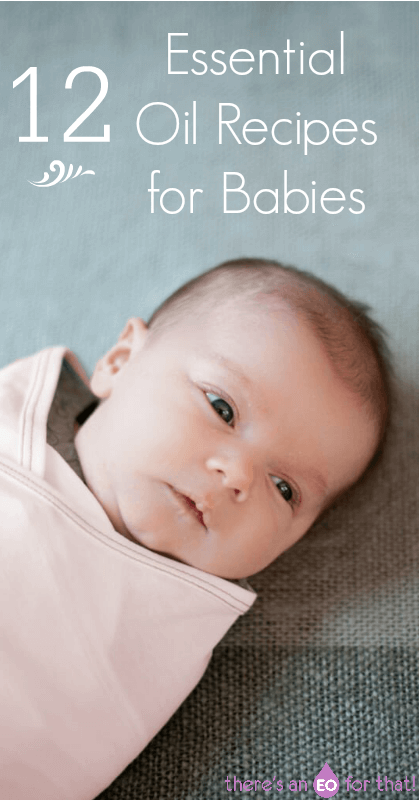 12 Essential Oils Recipes for Babies. Essential oils for babies l how to use essential oils for infants l Essential oils for colic l Essential oils for diaper rash