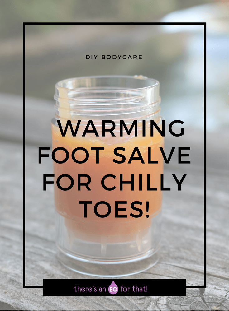 Warming Foot Salve for Chilly Toes! Learn how to make a toasty toes salve for times when you just can;t warm up your feet on cold winter days.