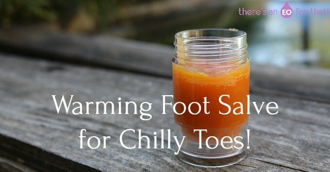 Warming Foot Salve for Chilly Toes! 2