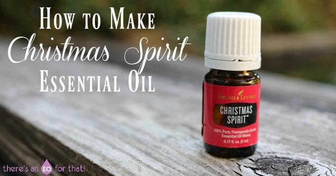 How to Make Christmas Spirit Essential Oil