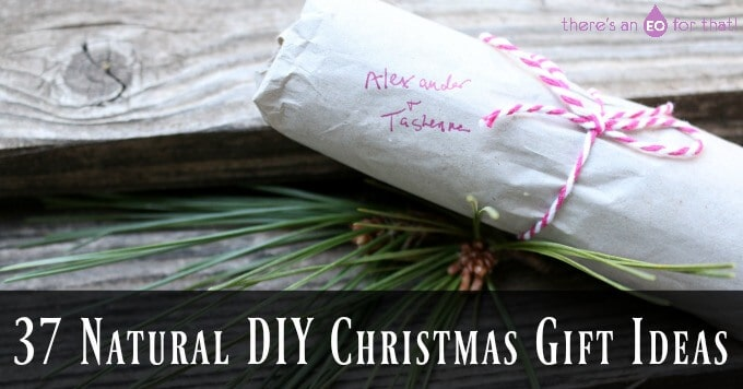 37 Natural DIY Christmas Gift Ideas
