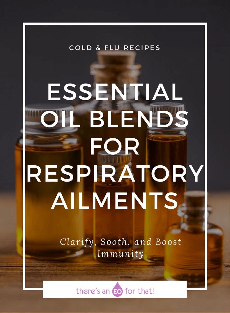 Essential Oil Blends for Respiratory Ailments - Learn about the best essential oils for bronchitis, influenza, pneumonia, and whooping cough.