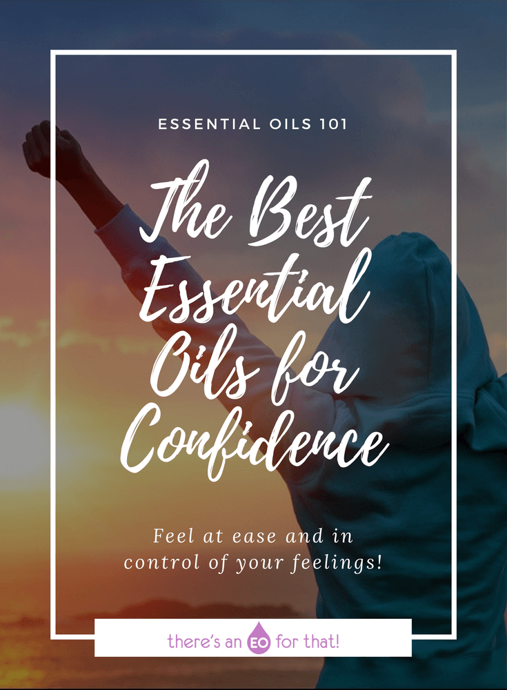 The Best Essential Oils for Confidence - Learn about the best essential oil recipes for boosting confidence so that you feel your best in front of others.