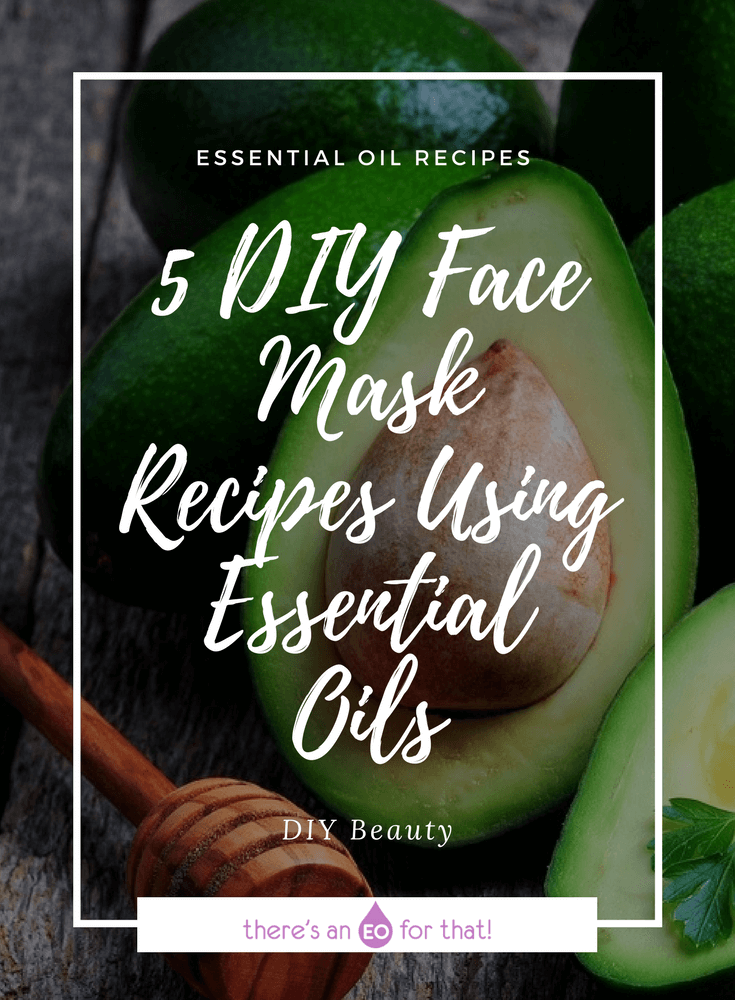 5 DIY Face Mask Recipes Using Essential Oils - Learn how to make 5 amazing homemade face masks for aging, dry, blemished, oily, and dull skin using skin loving essential oils.