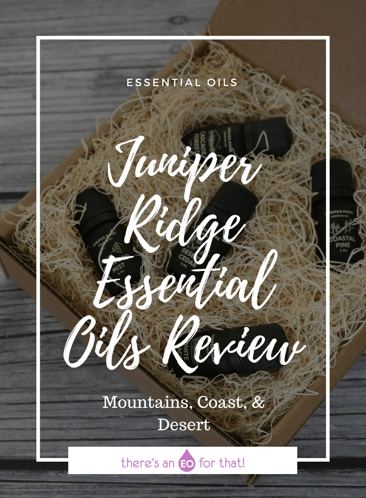 Juniper Ridge Essential Oils Review - Cascade Forest, Coastal Pine, Redwood Mist, White Sage, and Desert Cedar made with sustainably harvested and wildcrafted plant matter from the wild places of the Western United States.