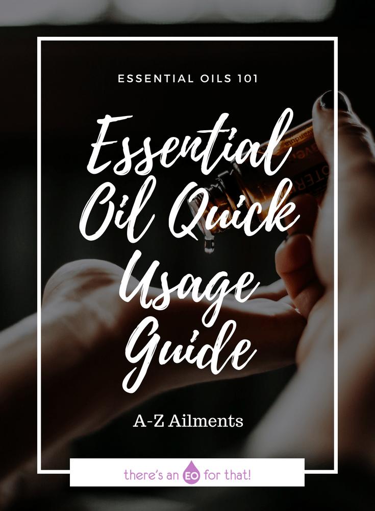 Essential Oil Quick Usage Guide