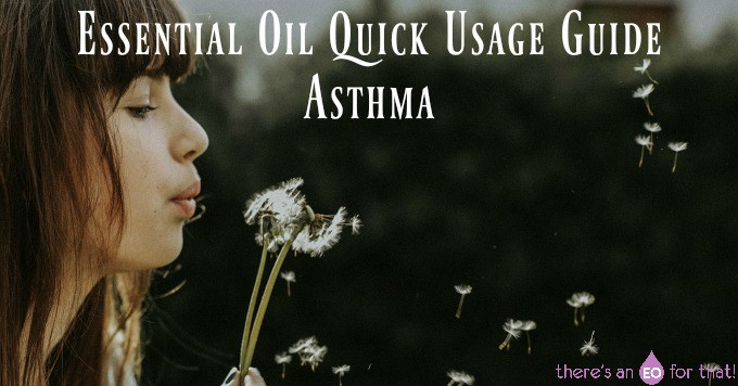 Essential Oil Quick Usage Guide - Asthma