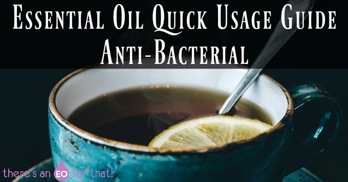 Essential Oil Quick Usage Guide - Anti-Bacterial