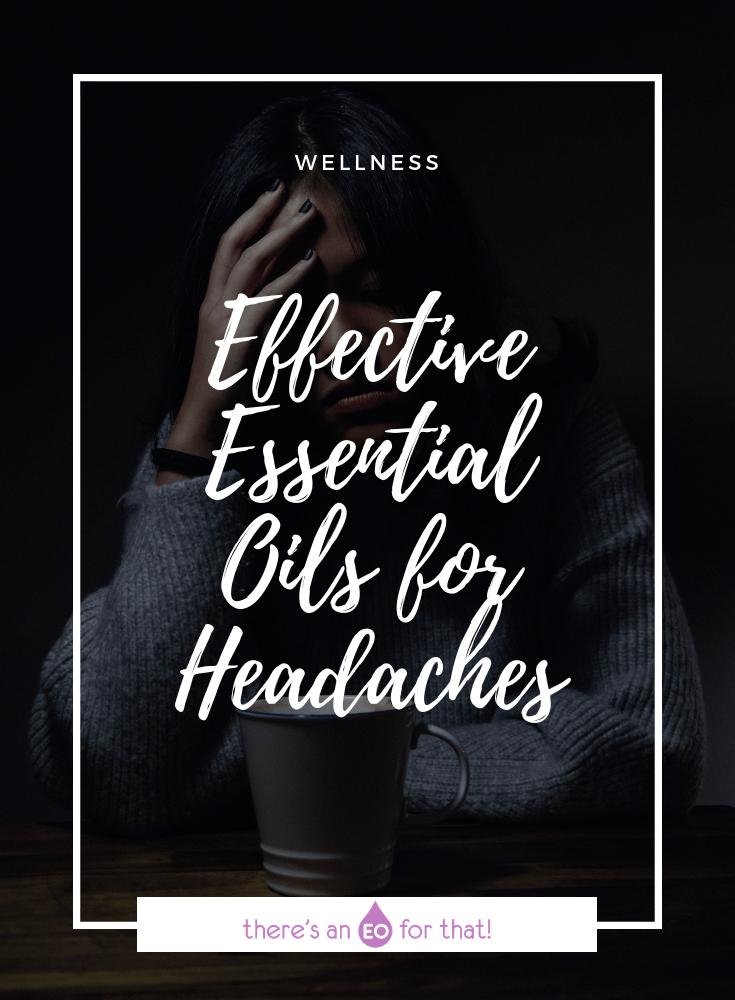 Effective Essential Oils for Headaches