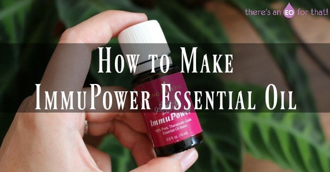 How to Make ImmuPower Essential Oil