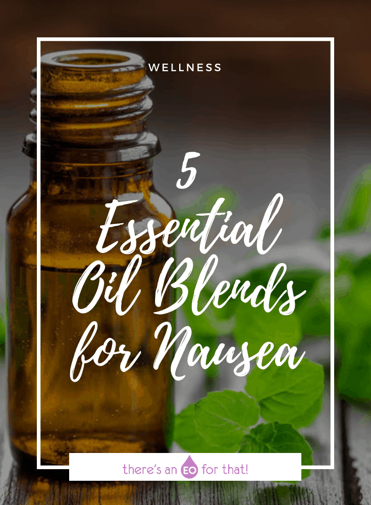 Essential Oil Blends for Nausea